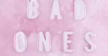 Tegan Bad Ones