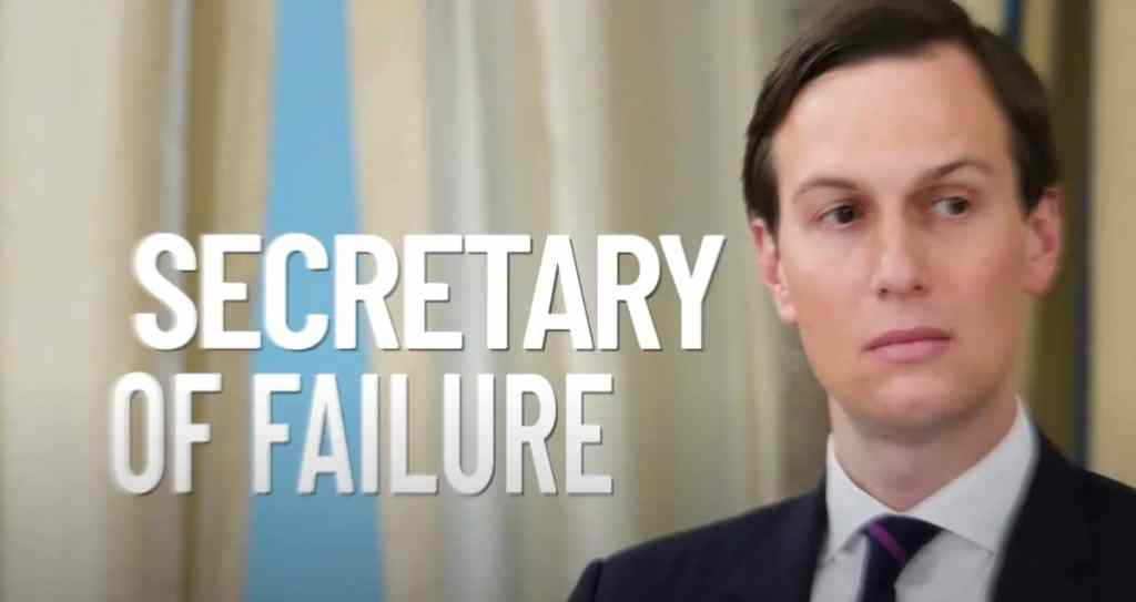 secretary of failure jared kushner