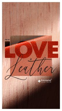 Townsend Leather_For the Love of Leather_SRP