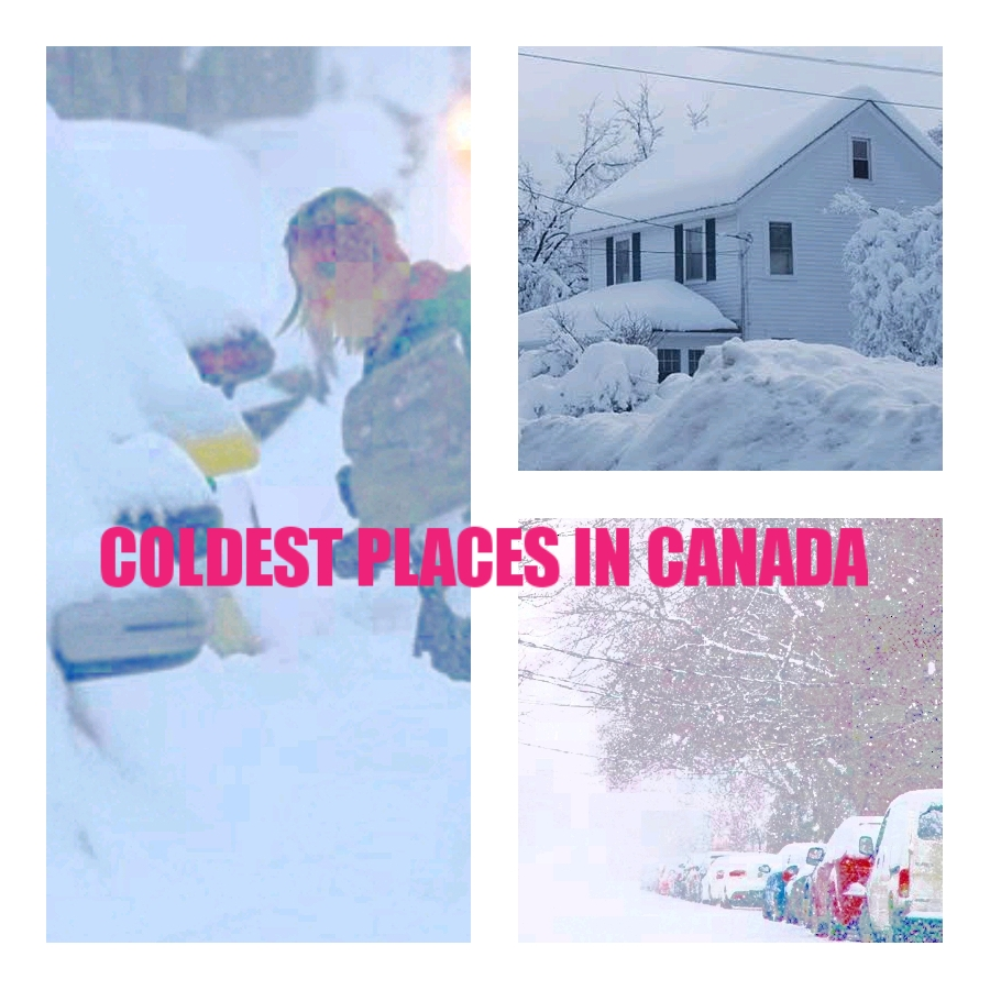 COLDEST CITIES IN CANADA