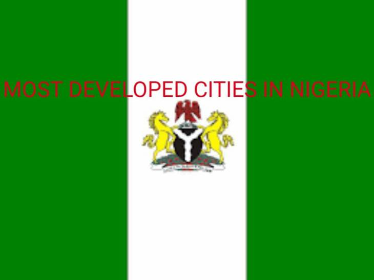 MOST DEVELOPED CITIES IN NIGERIA