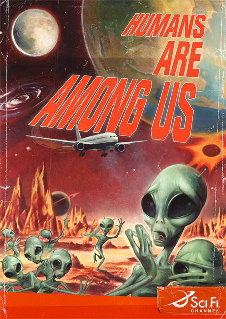 Humans are Among Us Sci Fi Ad Campaign 3
