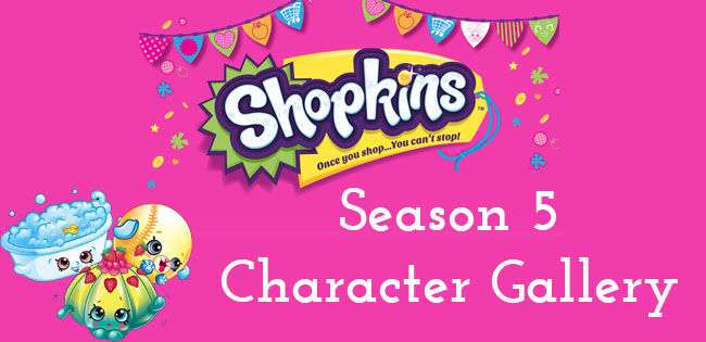 Shopkins Season 5 Character Gallery