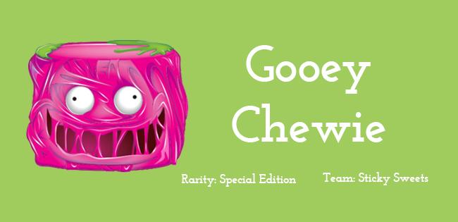 Gooey Chewie