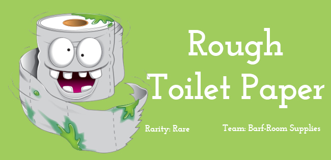Rough Toilet Paper
