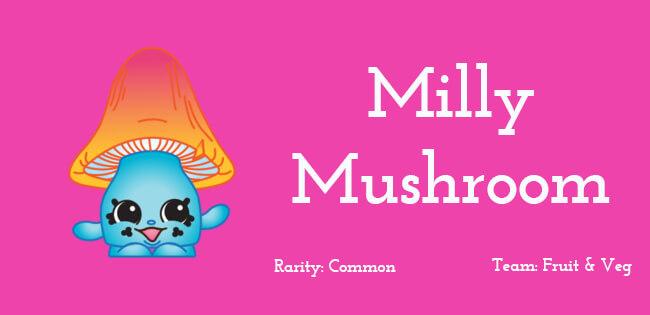 Milly Mushroom