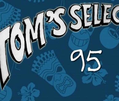 Tom's Selec - 95