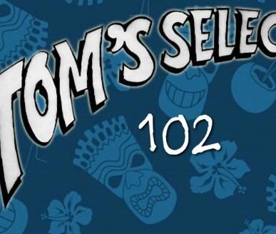 Tom's Selec - 102