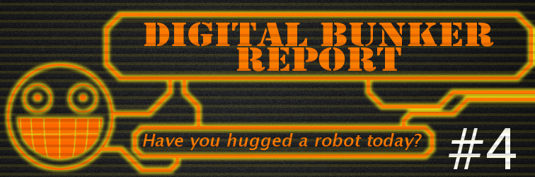 Digital Bunker Report #4 Banner