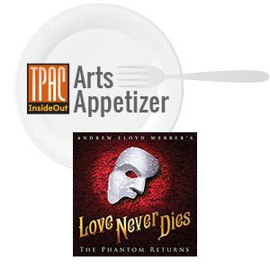Love Never Dies Arts Appetizer