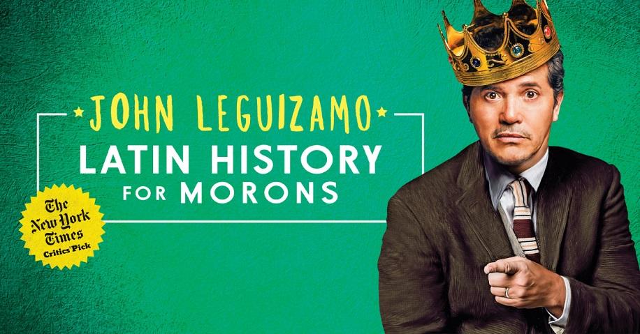 Latin American History for Moron's John Leguizamo wearing a crown