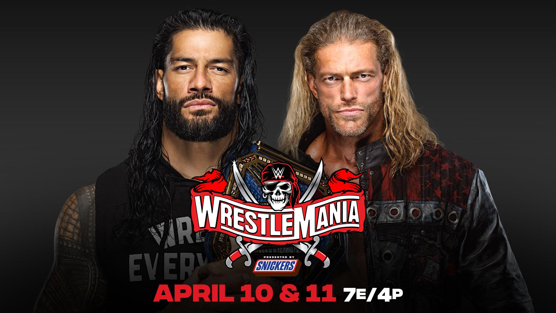 Roman Reigns vs. Edge Official for WrestleMania – TPWW