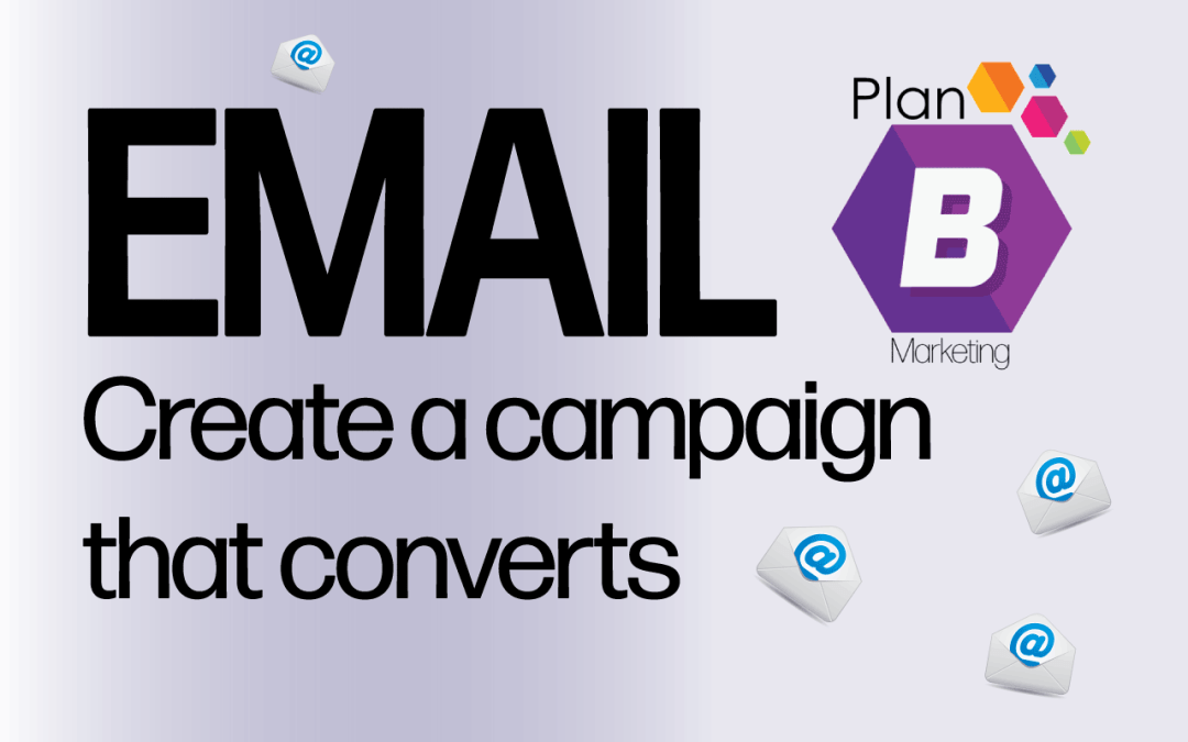 Effective email campaigns mean more sales for your business