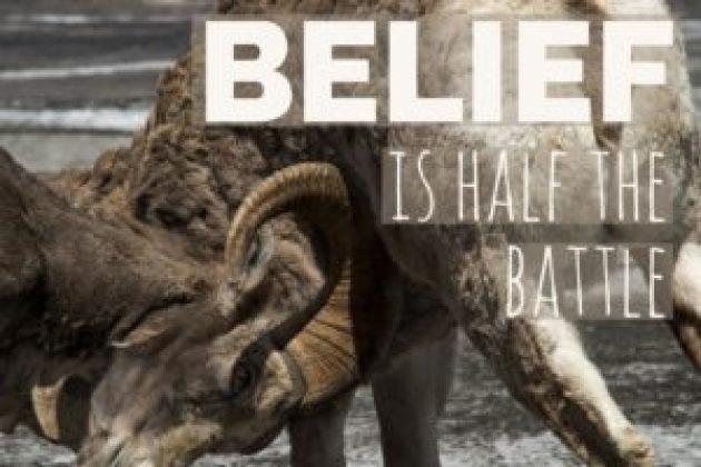 Confidence: Belief is half the battle