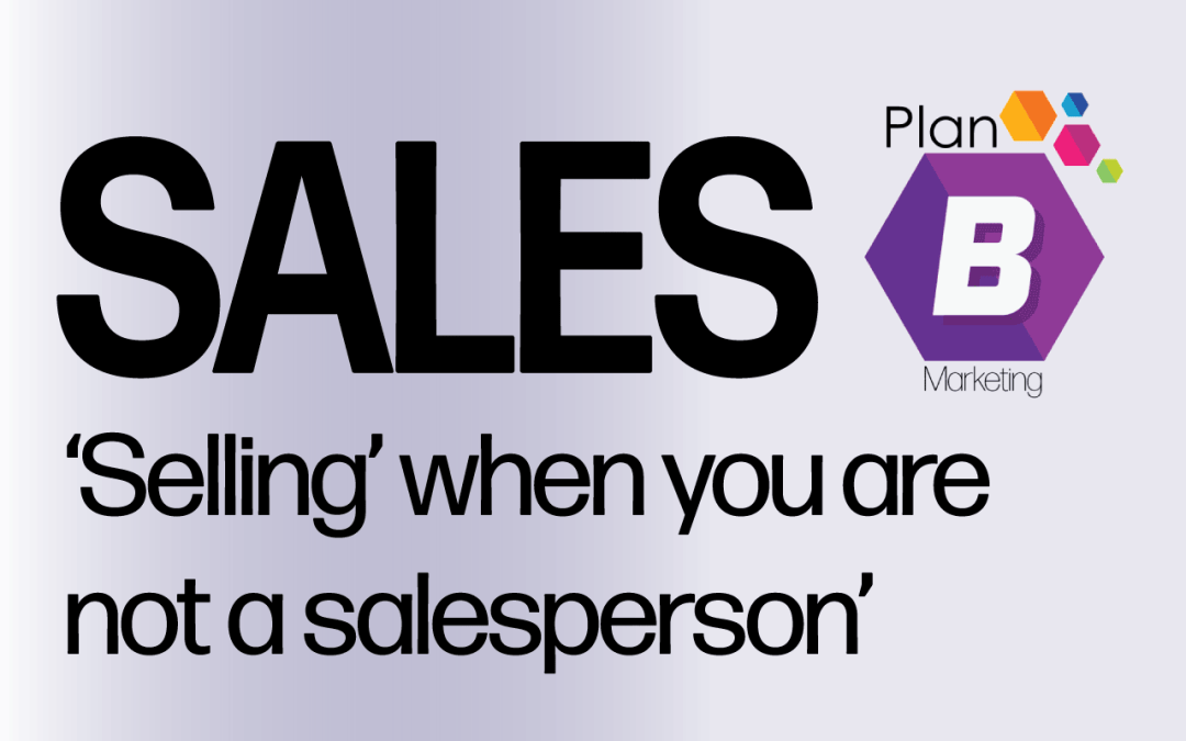 How to 'sell' when you are not a salesperson