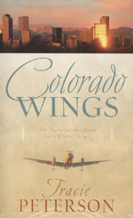 Colorado Wings by Tracie Peterson (ColoradoWings.jpg)
