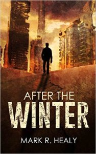 After the Winter cover - Mark Healy - ruined city
