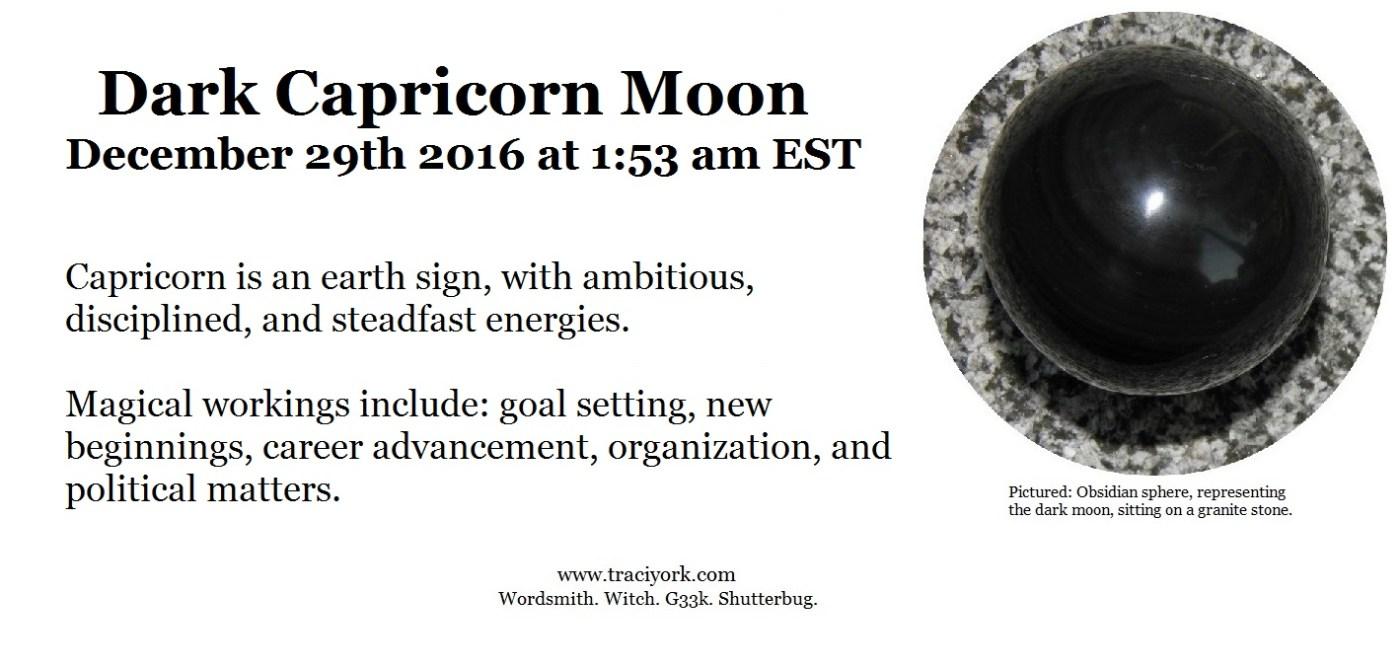 December 2016 Dark Capricorn Moon