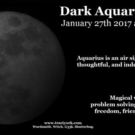 January 2017 Dark Aquarius Moon