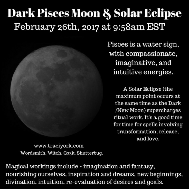 February 2017 Dark Pisces Moon and Solar Eclipse