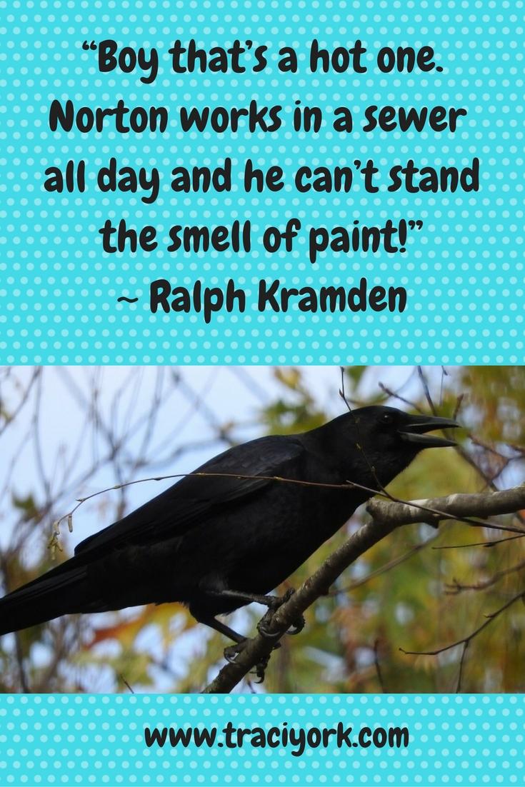 Quote Challenge Week 3 Ralph Kramden Quote