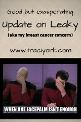 Good but exasperating update on Leaky Breast cancer concern Blog graphic