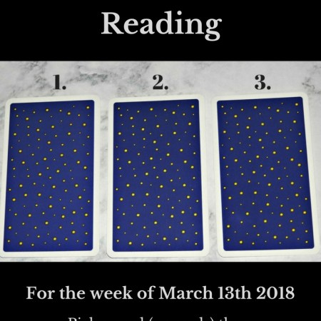 March 13th 2018 FREE Tarot Card Reading Blog Graphic