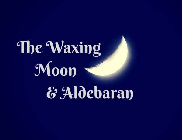 The Waxing Moon and Aldebaran