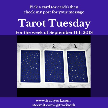 September 11th, 2018 Tarot Tuesday