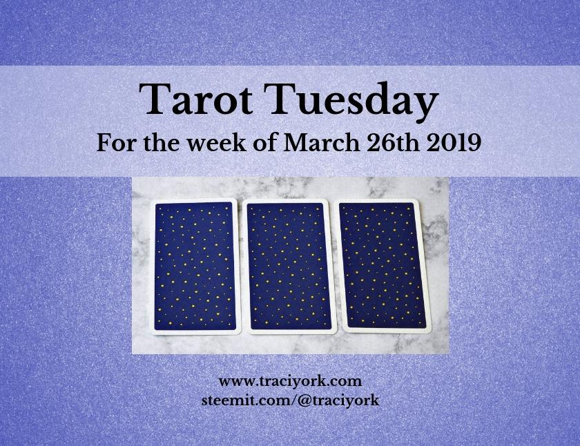 March 25 2019 Tarot Tuesday blog thumbnail