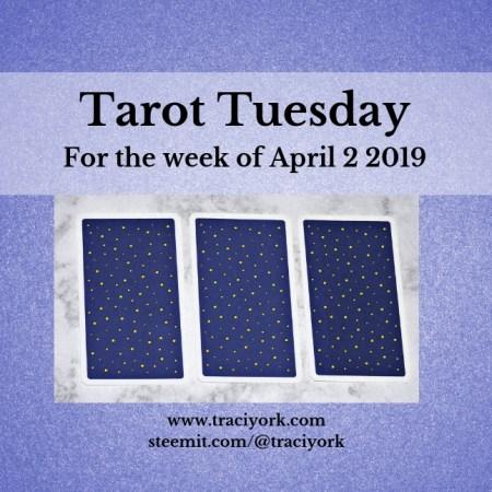 April 2 2019 Tarot Tuesday blog thumbnail