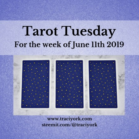 June 11 2019 Tarot Tuesday blog thumbnail