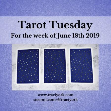 une 18 2019 Tarot Tuesday blog thumbnail