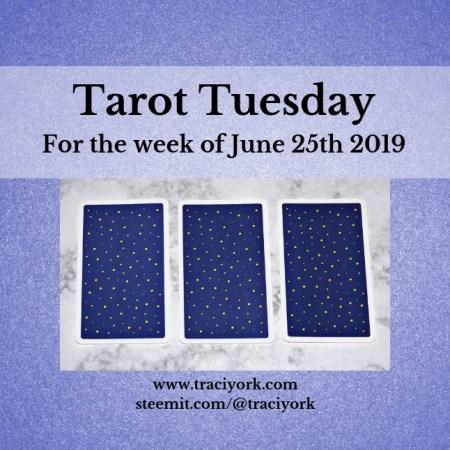 June 25 2019 Tarot Tuesday blog thumbnail
