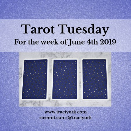 June 4 2019 Tarot Tuesday blog thumbnail