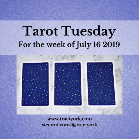 July 16 2019 Tarot Tuesday blog thumbnail