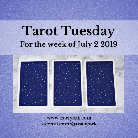 July 2 2019 Tarot Tuesday blog thumbnail