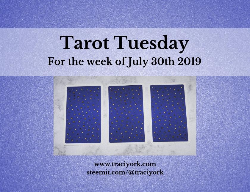 July 30th 2019 Tarot Tuesday thumbnail
