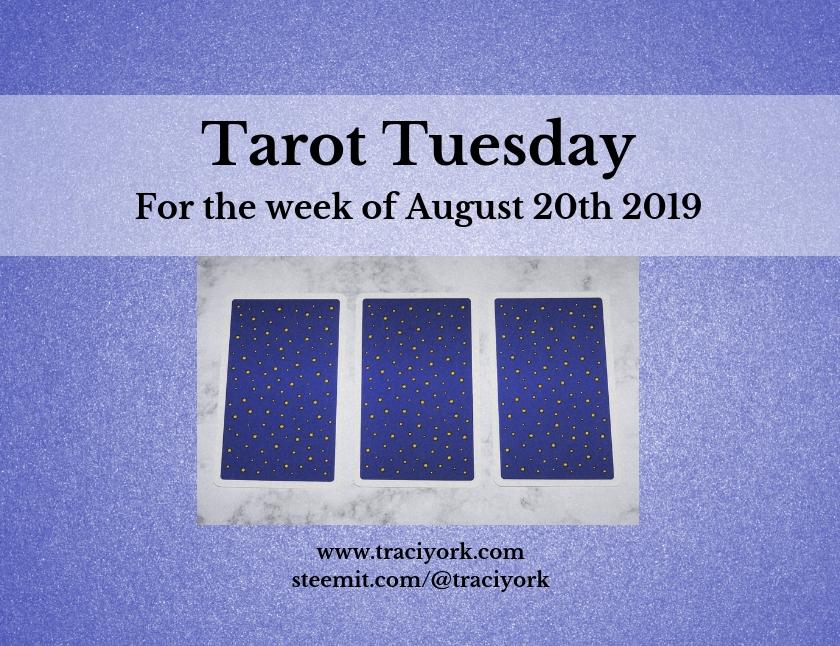 August 20th 2019 Back Tarot Tuesday thumbnail