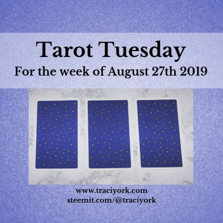 August 27th 2019 Back Tarot Tuesday thumbnail