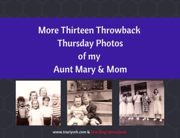 More Thirteen Throwback Thursday Photos - Aunt Mary and Mom blog thumbnail