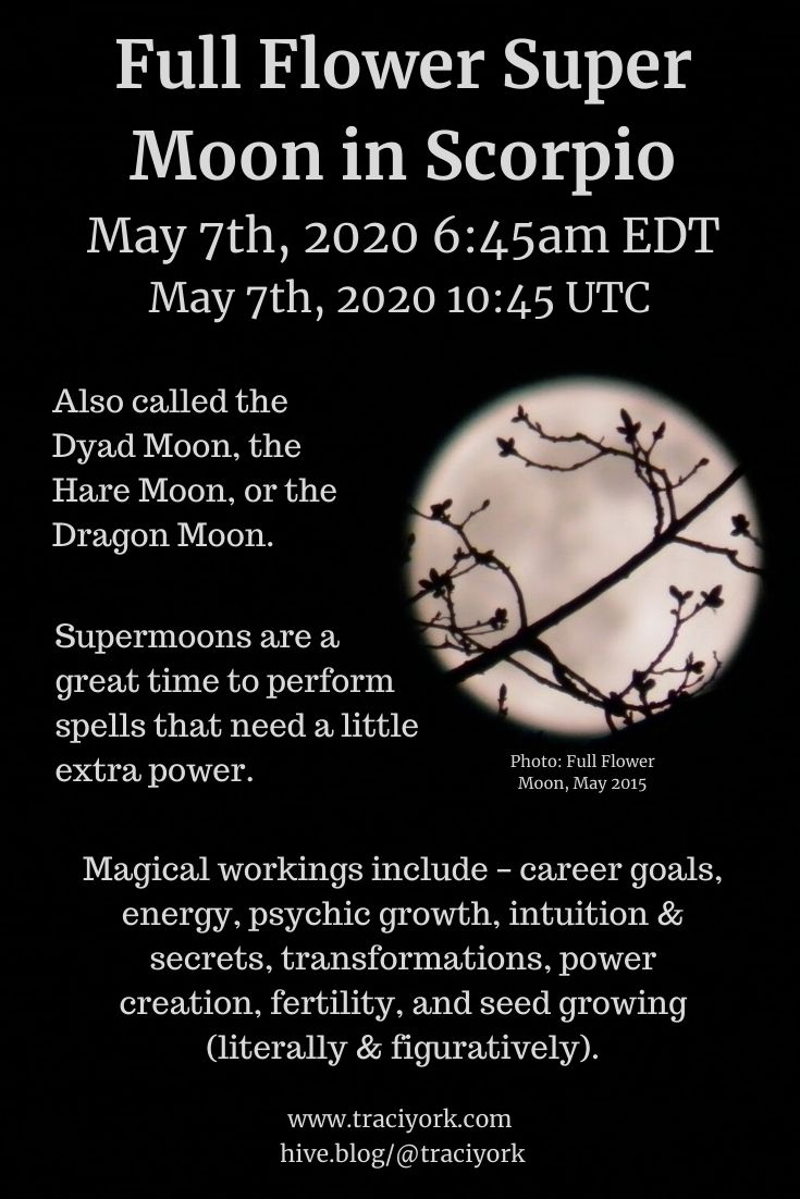 Full Flower Super Moon in Scorpio, May 2020