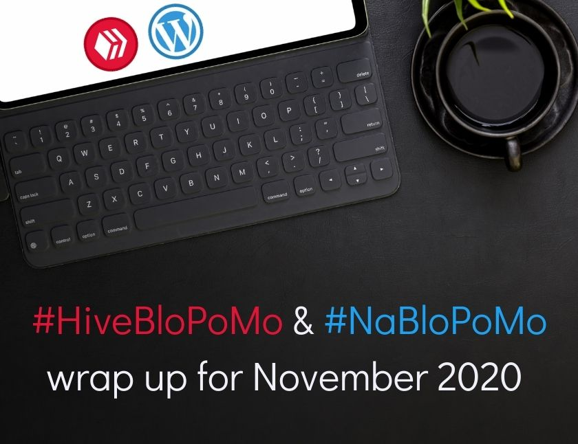 HiveBloPoMo & NaBloPoMo wrap up for November 2020 blog thumbnail