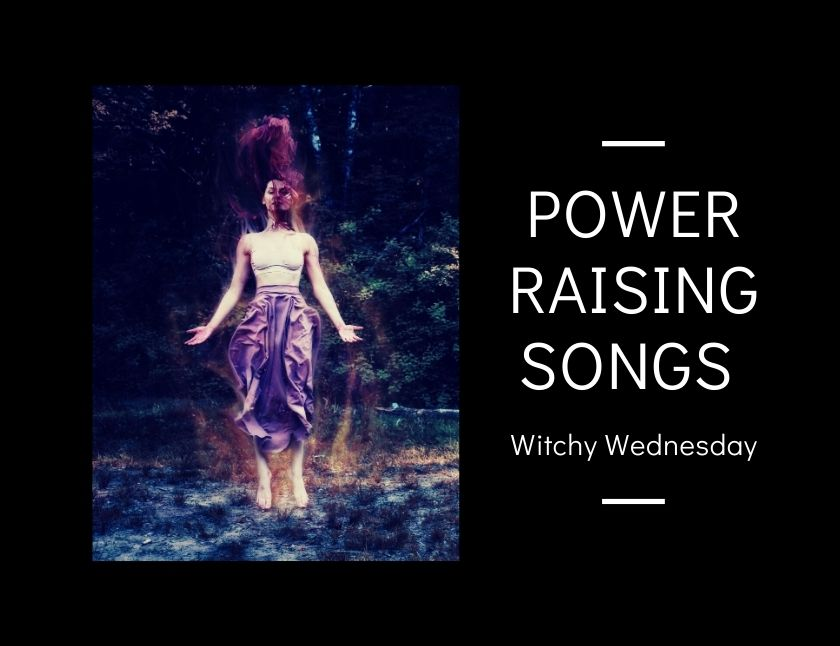 Power Raising Songs for a Witchy Wednesday blog thumbnailblog thumbnail