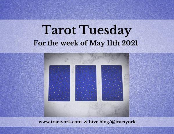 May 11th 2021,Tarot Tuesday thumbnail