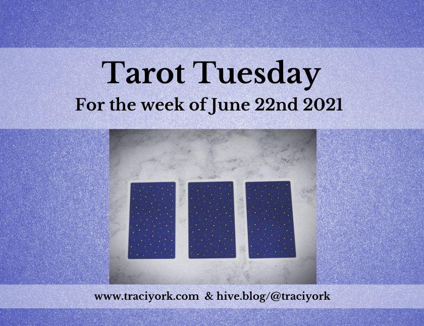 June 22nd 2021,Tarot Tuesday thumbnail
