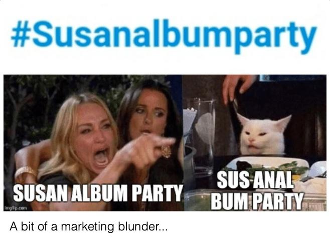 Sunsan Boyle Hashtag fail #susanalbumparty
