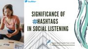 The Simplest Ways to Make the Best of Hashtags in Social Listening