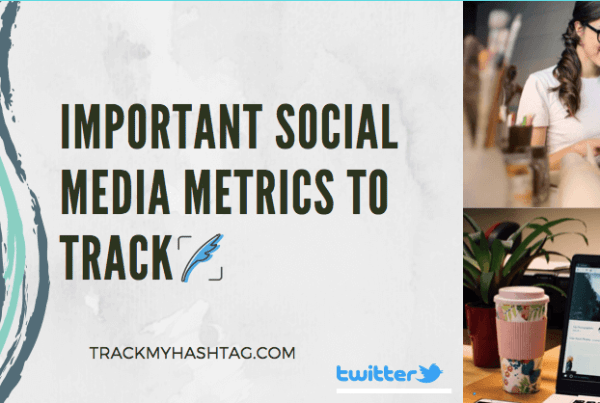 Social media metrics you should be tracking