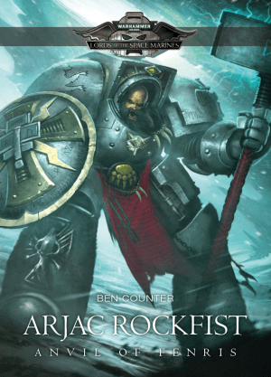Arjac Rockfist : Anvil of Fenris